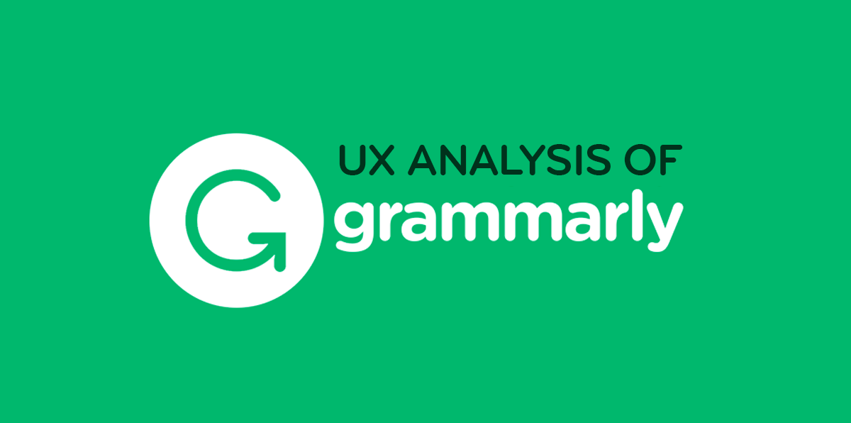 Idea Theorem Grammarly UX Assessment