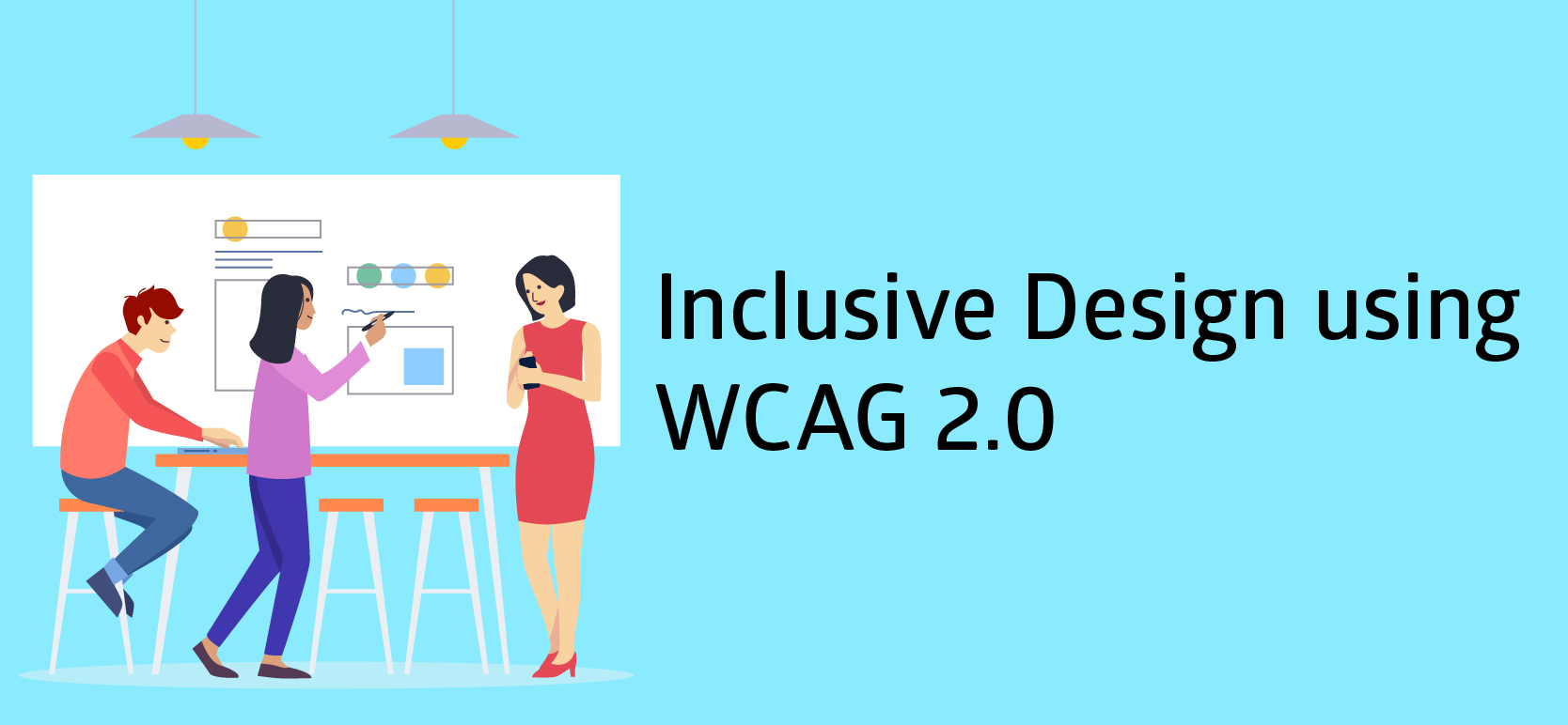 Idea Theorem - Inclusive Design using WCAG 2.0