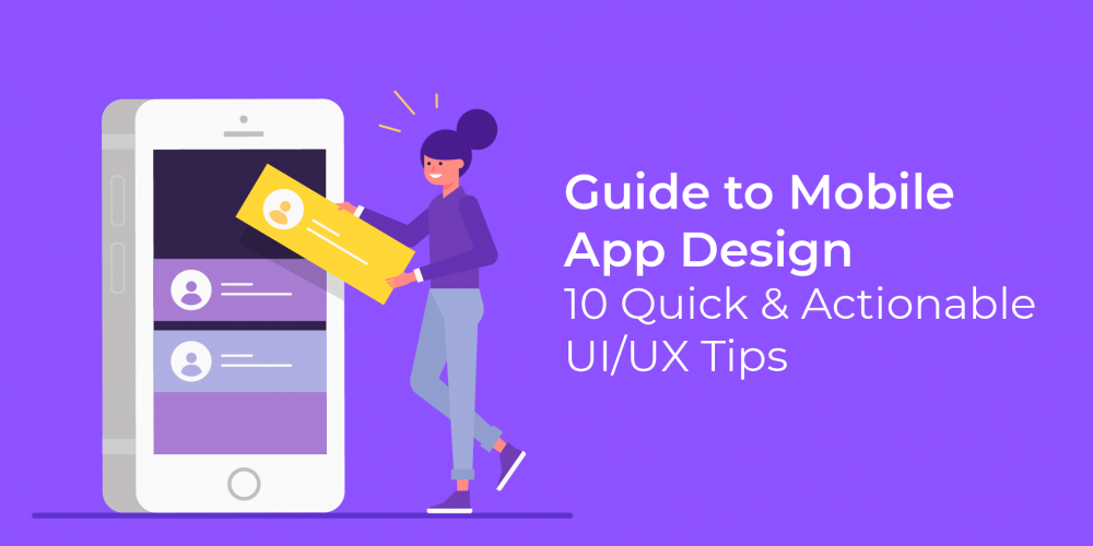 Guide to Mobile App Design UI UX Tips