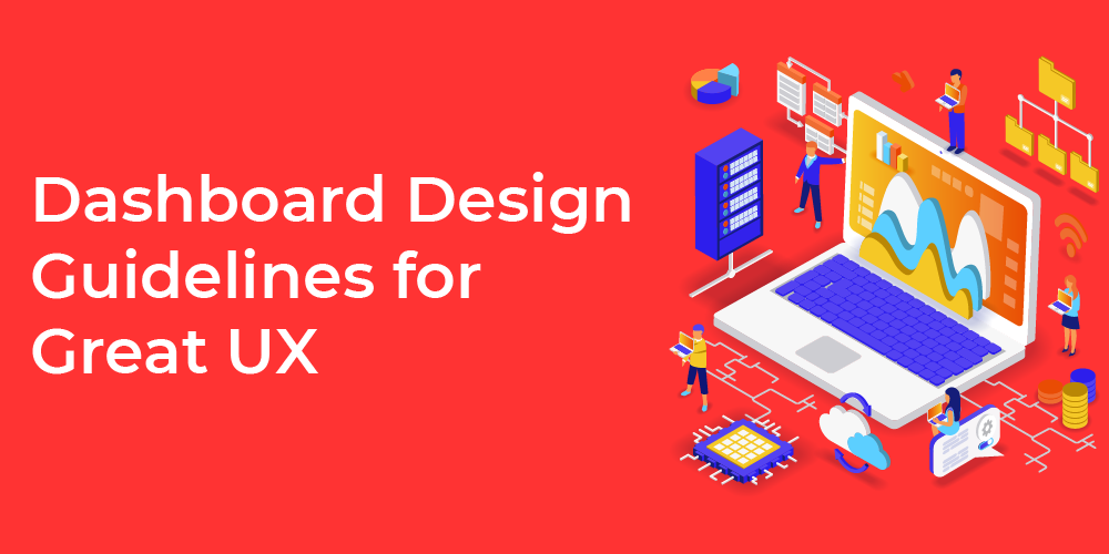 Dashboard design guidelines great UX
