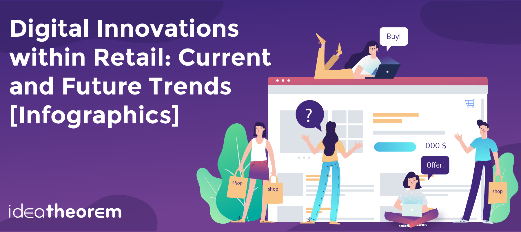 Digital Innovations within Retail: Current and Future Trends [Infographic]