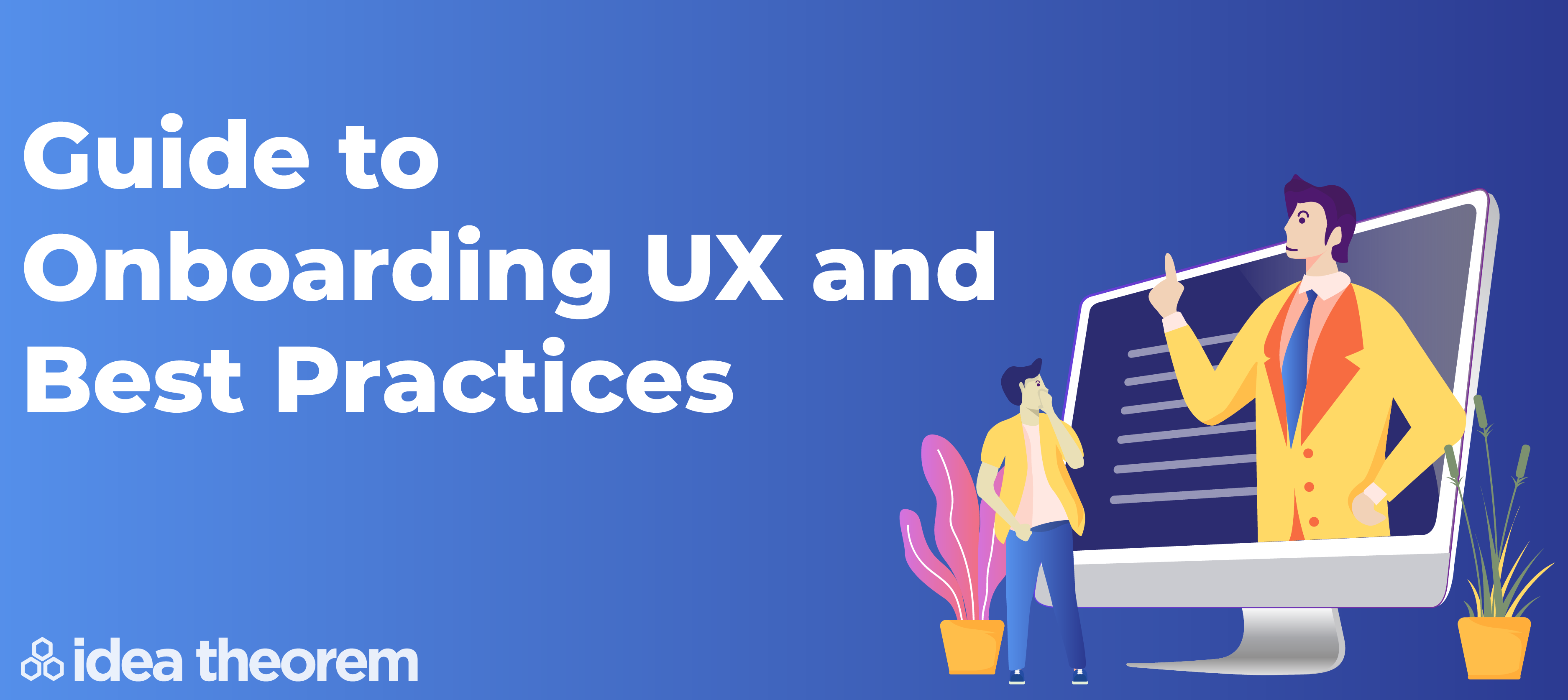Guide to Onboarding UX and Best Practices