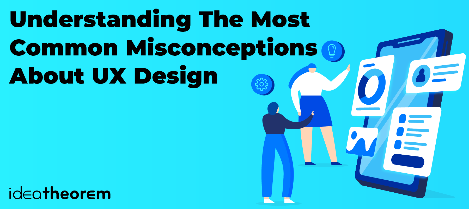 Understanding The Most Common Misconceptions About UX Design